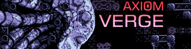 Axiom Verge Launch Sales on the Switch 'Likely' Surpass PS4