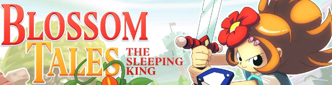 Blossom Tales: The Sleeping King Launches for Switch December 21