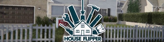 House Flipper Headed to PS4 and Xbox One Later This Month