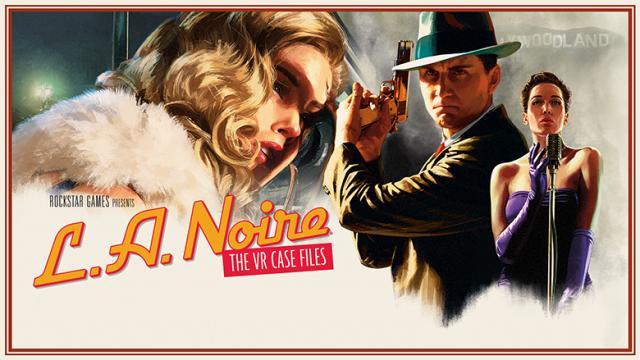 L.A.Noire: The V.R. Case Files
