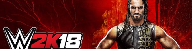 WWE 2K18 Sells an Estimated 397,000 Units First Week at Retail on PS4, Xbox One