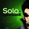 Solo the CyberpunK