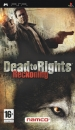 Dead to Rights: Reckoning for PSP Walkthrough, FAQs and Guide on Gamewise.co
