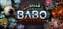 MadBalls in... Babo: Invasion