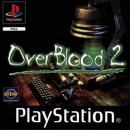 OverBlood 2 for PS Walkthrough, FAQs and Guide on Gamewise.co