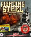Fighting Steel: World War II Surface Combat 1939-1942