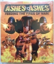 Ashes to Ashes. Feeding the Fires of War!