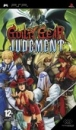 Guilty Gear Judgment for PSP Walkthrough, FAQs and Guide on Gamewise.co