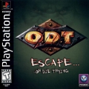 O.D.T.: Escape... Or Die Trying