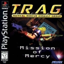 T.R.A.G. - Tactical Rescue Assault Group: Mission of Mercy