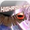 A! Highroller
